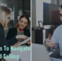 5 Ways to Navigate the Hybrid World of Remote and In-Person Sales